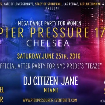 NIGHT PARTY*Pier Pressure 17 | NYC 2016 PRIDE Weekend | June 25