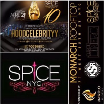 SPICE NYC 10 YR ANNIVERSARY PARTY APRIL 21 2018