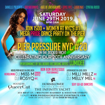 6-29 | Saturday:One World Pride | PIER PRESSURE NYC #20 On The Docked Yacht