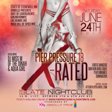 Sat. Night June 24th- Pier Pressure 18 X-Rated!